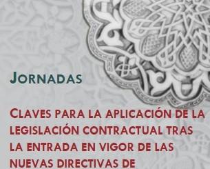 JORNADAS: CLAVES PARA LA APLICACIÓN DE LA LEGISLACIÓN CONTRACTUAL TRAS LA ENTRADA EN VIGOR DE LAS NUEVAS DIRECTIVAS DE CONTRATACIÓN PÚBLICA
