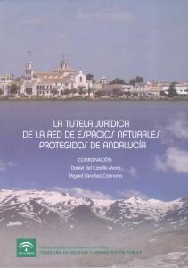 La tutela jurídica de la red de espacios naturales protegidos de Andalucía
